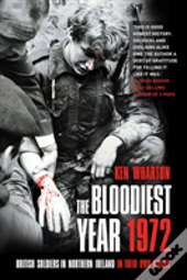 The Bloodiest Year 1972