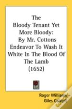 The Bloody Tenant Yet More Bloody: By Mr