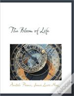 The Bloom Of Life