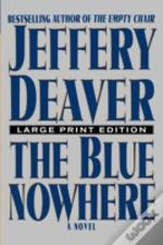 The Blue Nowhere - Large Print Edition