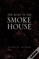 The Body In The Smokehouse