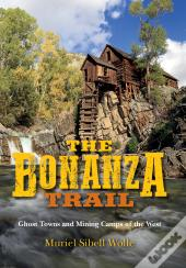 The Bonanza Trail
