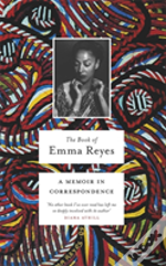 The Book Of Emma Reyes