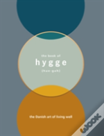 The Book Of Hygge