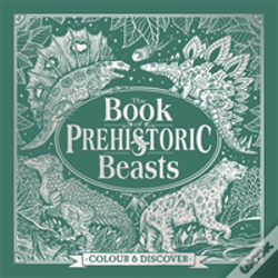 Wook.pt - The Book Of Prehistoric Beasts