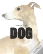 The Book Of The Dog: The Dog In Art