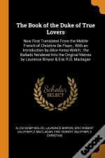 The Book Of The Duke Of True Lovers