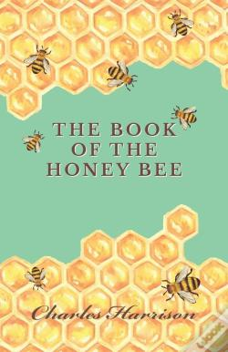 Wook.pt - The Book Of The Honey Bee