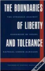 The Boundaries Of Liberty And Tolerance