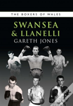 The Boxers Of Swansea And Llanelli