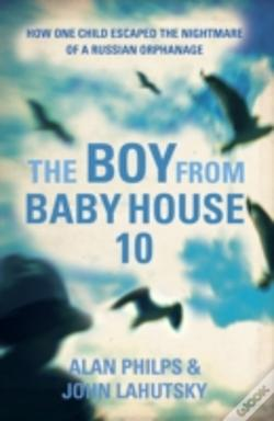 Wook.pt - The Boy From Baby House 10