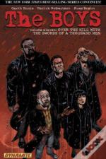 The Boys Volume 11: Over The Hill With The Swords Of A Thousand Men - Garth Ennis Signed