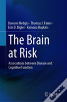The Brain At Risk