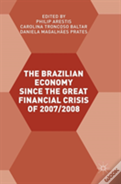 Wook.pt - The Brazilian Economy Since The Great Financial Crisis Of 2007/2008
