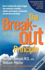 The Breakout Principle: How To Activate