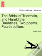 The Bridal Of Triermain, And Harold The