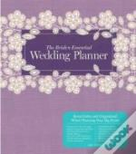 The Bride'S Essential Wedding Planner