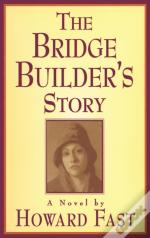 The Bridge Builder'S Story
