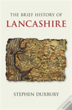 Wook.pt - The Brief History Of Lancashire