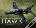 The British Aerospace Hawk: A Photographic Tribute