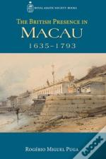 The British Presence In Macau, 1635--1793
