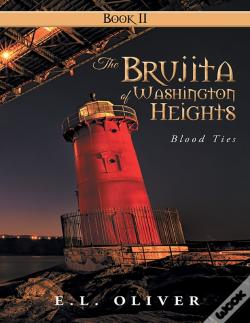 Wook.pt - The Brujita Of Washington Heights: Book Ii Blood Ties