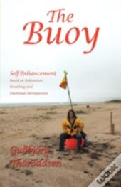 The Buoy: Self-Enhancement Based On Rela