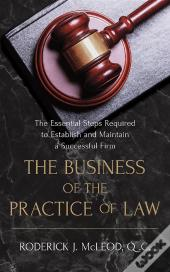 The Business Of The Practice Of Law