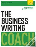 The Business Writing Coach: Teach Yourself