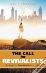 The Call For Revivalists