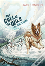 The Call Of The Wild And White Fang