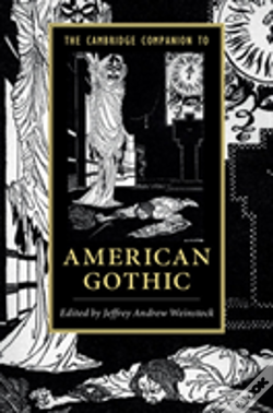 Wook.pt - The Cambridge Companion To American Gothic