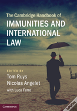 Wook.pt - The Cambridge Handbook Of Immunities And International Law
