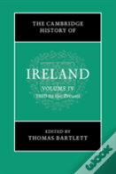 The Cambridge History Of Ireland: Volume 4, 1880 To The Present