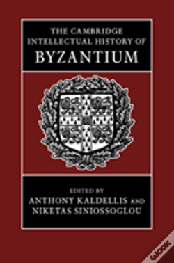 Wook.pt - The Cambridge Intellectual History Of Byzantium