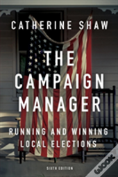 The Campaign Manager (Sixth Edition)