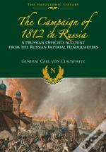 The Campaigns Of 1812 In Russia