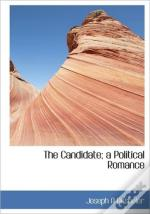 The Candidate; A Political Romance