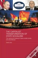 The Capitalist Transformation Of State Socialism