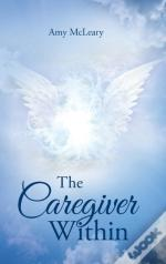 The Caregiver Within