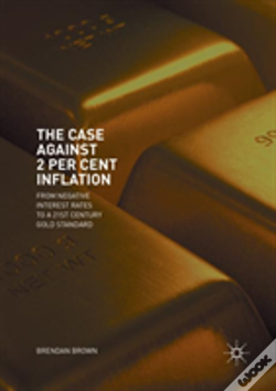 Wook.pt - The Case Against 2 Per Cent Inflation