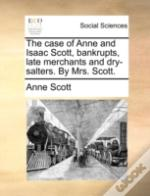 The Case Of Anne And Isaac Scott, Bankru