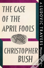 The Case Of The April Fools