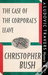 The Case Of The Corporal'S Leave