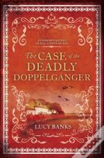 The Case Of The Deadly Doppelganger