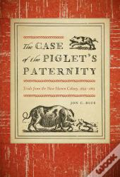 The Case Of The Piglets Paternity