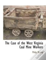 The Case Of The West Virginia Coal Mine