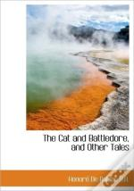 The Cat And Battledore, And Other Tales