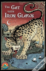 The Cat With Iron Claws
