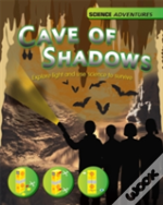 The Cave Of Shadows: Light And The Science Of Survival